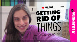 Getting Rid of Things - Alejandra tv
